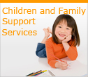 Children and Family Support Services